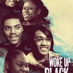 Woke Up Black Poster